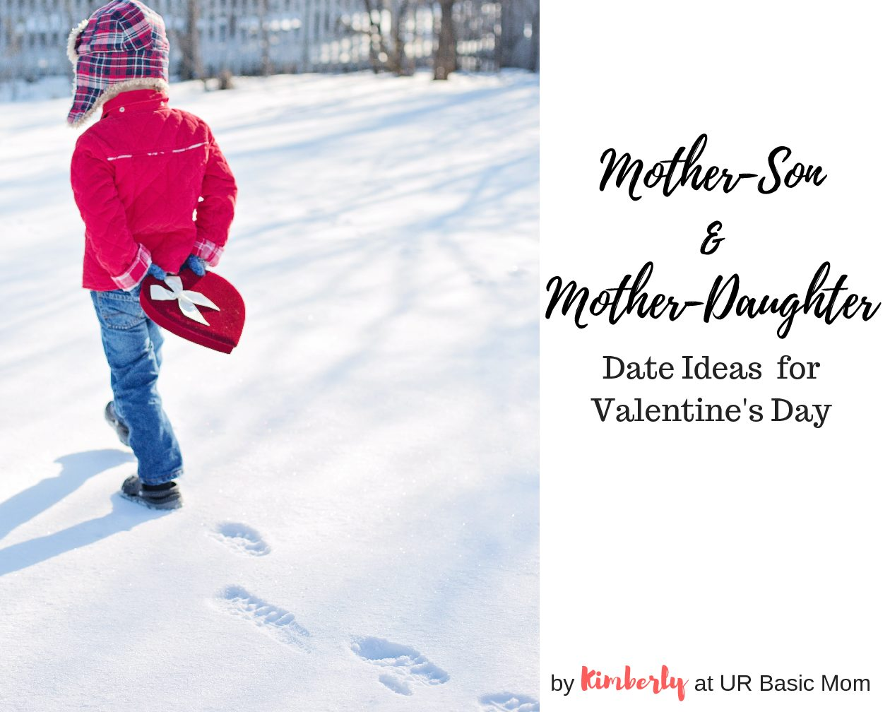 Mother Daughter Mother Son Date Ideas For Valentines Day Ur